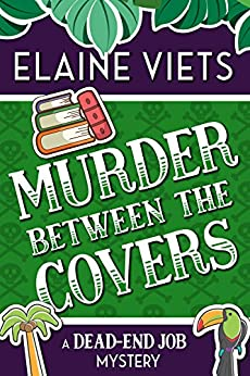 Murder Between the Covers (A Dead-End Job Mystery Book 2) by [Viets, Elaine]