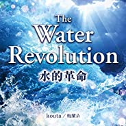 The Water Revolution (English Ver.)