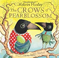 The Crows of Pearblossom by Aldous Huxley(2011-03-01)