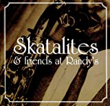 Skatalites & Friends at Randy's    (Vp Records)