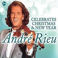 Andre Rieu Celebrates Christmas & New Year