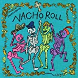 NACHO ROLL