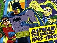 Batman: The Dailies 1945-1946 (Batman Series; Vol 3)