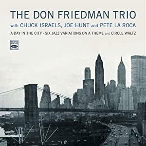 A DAY IN THE CITY - SIX JAZZ / VARIATIONS ON A THEME AND CIRCLE WALTZ