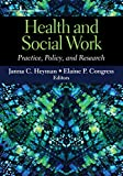 Cover of Health and Social Work: Practice, Policy, and Research
