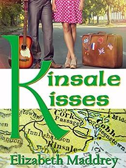 Kinsale Kisses: An Irish Romance by [Maddrey, Elizabeth]