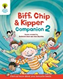 Oxford Reading Tree: Biff, Chip and Kipper Companion 2: Year 1 / Year 2