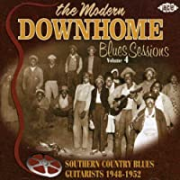 Modern Downhome Blues Sessions 4 by VARIOUS ARTISTS (2005-07-19)