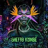 Ghetto Kumbe (Neon Orange Vinyl) [Analog]