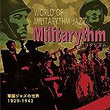 ミリタリズム ?軍国ジャズの世界? 1929-1942