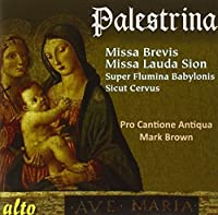 Palestrina: Missa Brevis; Missa Lauda Sion by Pro Cantione Antiqua (2013-05-03)