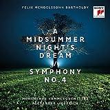 Mendelssohn: A Midsummer Night's Dream & Symphony No. 4