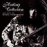 HEALING COLLECTION ~The Best Of Kyoji Yamamoto~(DVD付)