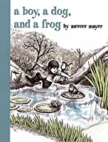 A Boy, a Dog, and a Frog by Mercer Mayer(2003-06-02)