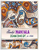 "Beautiful Mandala Coloring Books Gift For Adults.: Mandala Coloring Books . Mandala Sketchbook, Templates For Drawing & Coloring.  8.5""x11"" Sketchbook."