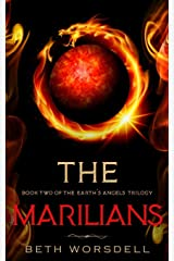 The Marilians: YA version. Our Planet Dying, was just the beginning..... (Book two of the Earth's Angels Trilogy) ペーパーバック