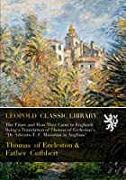 """The Friars and How They Came to England; Being a Translation of Thomas of Eccleston's """"De Adventu F. F. Minorum in Angliam"""""""