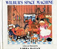 Wilbur's Space Machine