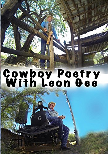 Cowboy Poetry with Leon Gee