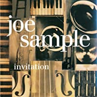 Invitation by JOE SAMPLE (2014-07-23)