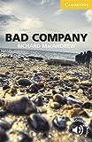 Bad Company Level 2 Elementary/Lower-intermediate (Cambridge…