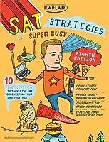 Kaplan SAT Strategies for Super Busy Students (Kaplan Test Prep)