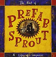 Life of Surprises: The Best of Prefab Sprout by PREFAB SPROUT (1992-06-26)