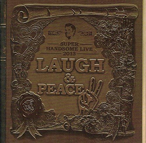 LAUGH & PEACE HANDSOM LIVE 2013 予習+復習