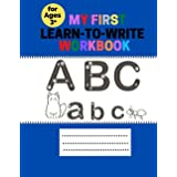 My First Learn to Write Workbook: Practice for Kids with Pen Control, Line Tracing, Letters, and More