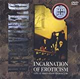 INCARNATION OF EROTICISM~LIVE AT HIBIYA YAON~ [DVD]
