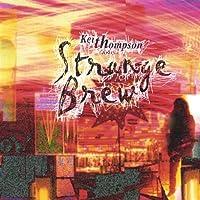 Keith Thompson & Strange Brew