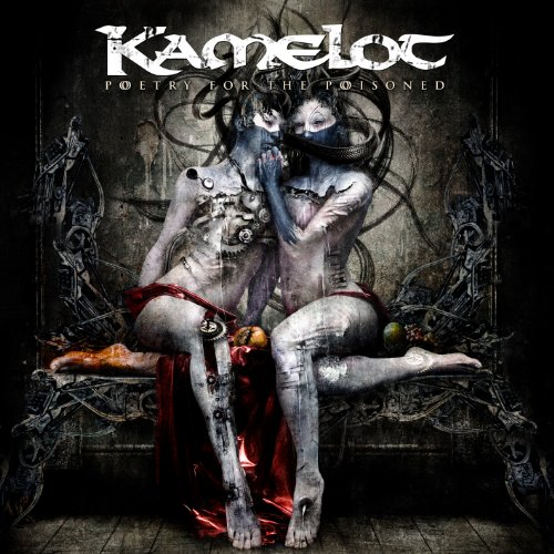 Poetry For The Poisoned / Kamelot