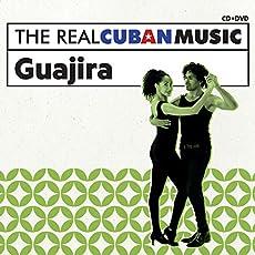 Real Cuban Music: Guajira