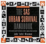 The Sas Urban Survival Handbook (SAS Survival (HarperCollins))