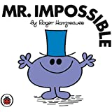 Mr Impossible V25: Mr Men and Little Miss