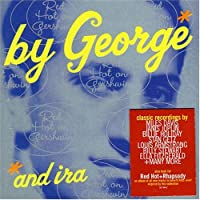 By George & Ira: Red Hot on Gershwin