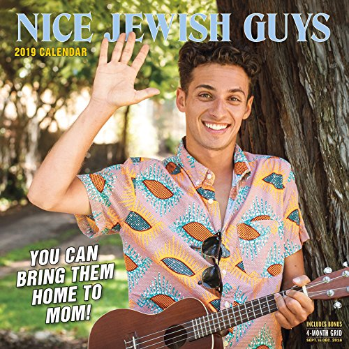 Download Nice Jewish Guys 2019 Calendar: You Can Take Them Home to Mom! 1523504293