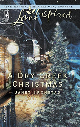 A Dry Creek Christmas (Love Inspired Large Print)