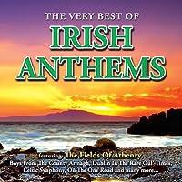 Very Best of Irish Anthems