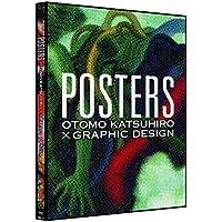 POSTERS  -OTOMO KATSUHIRO × GRAPHIC DESIGN