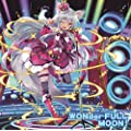 『乖離性ミリオンアーサー』キャラクターソング Vol.3 「WONder-FULL MOON!」