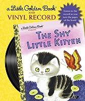 The Shy Little Kitten Book and Vinyl Record (Little Golden Books)