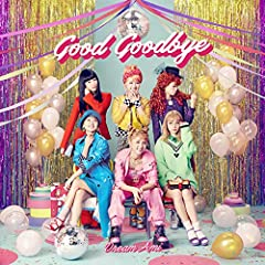 Good Goodbye♪Dream AmiのCDジャケット