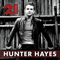 The 21 Project by Hunter Hayes (2015-02-01)