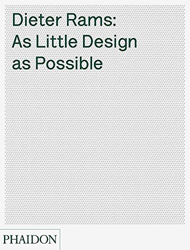 Dieter Rams: As Little Design as Possibleの詳細を見る
