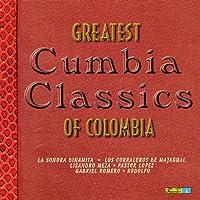 Greatest Cumbia Classics of Colombia