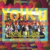 Yol K'u: Mayan Mountain Music