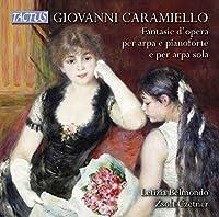 Caramiello: Opera Fantasias