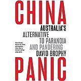 China Panic: Australia's Alternative to Paranoia and Pandering