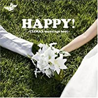 HAPPY!~CLIMAX marriage best~